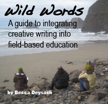 Wild Words: A guide to integrating creative writing into field-based education
