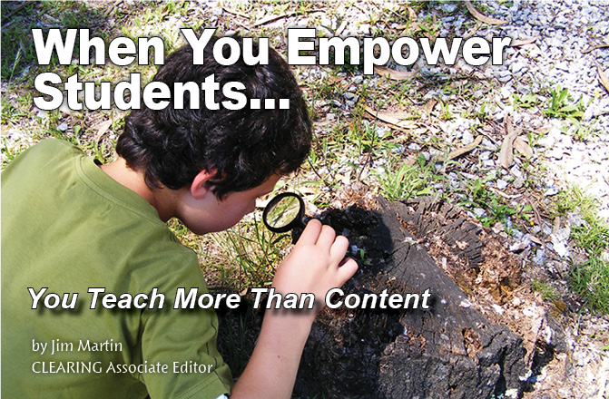 When you empower students, you teach more than content