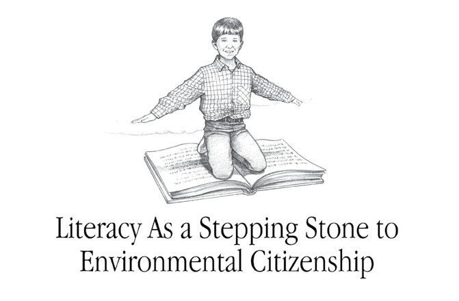 Literacy as a Stepping Stone to Environmental Citizenship